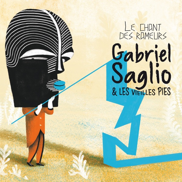 Gabriel Saglio & Les Vieilles Pies - Vivre ensemble