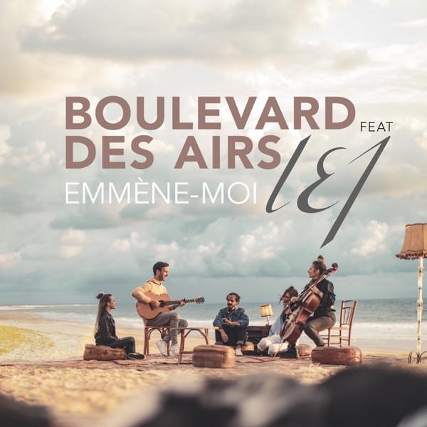 BOULEVARD DES AIRS + L.E.J. - Emmène-moi