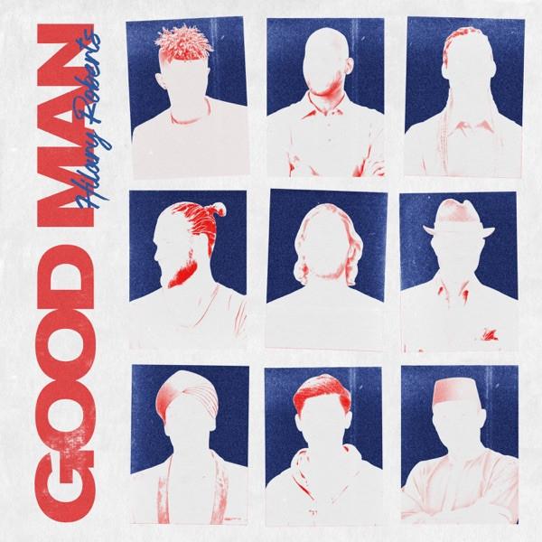 Hilary Roberts - Good Man