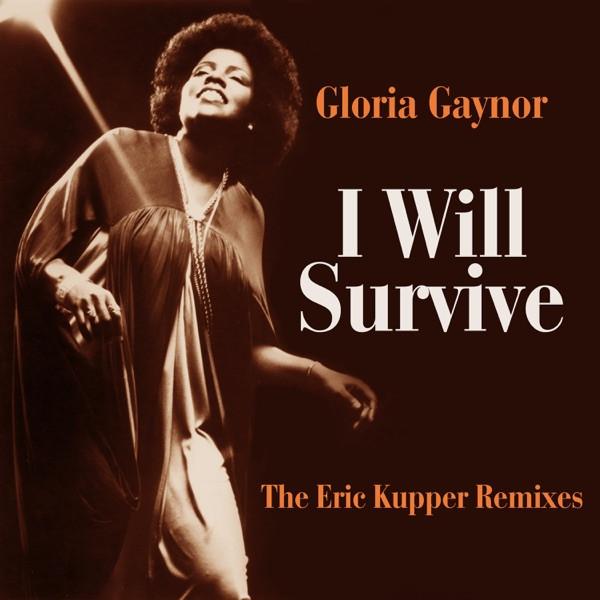 Gloria Gaynor - I Will Survive - (Eric Kupper Mix Edit)