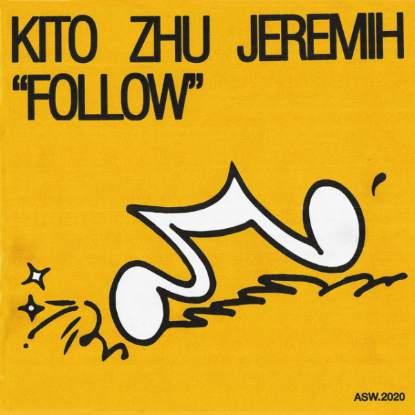Kito, ZHU, Jeremih - Follow (with Jeremih)