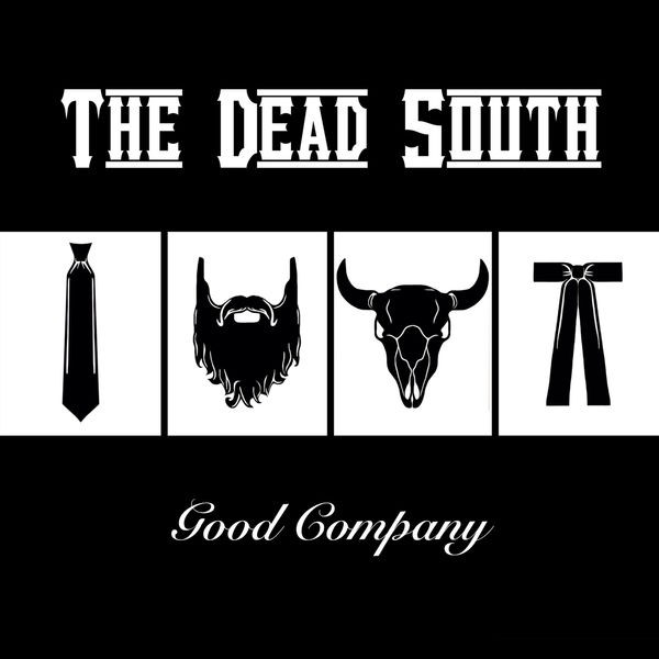 the dead south - in hell ill be good company