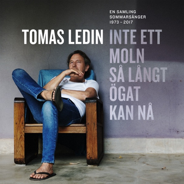 Tomas Ledin - Att Inte Göra Någonting Alls