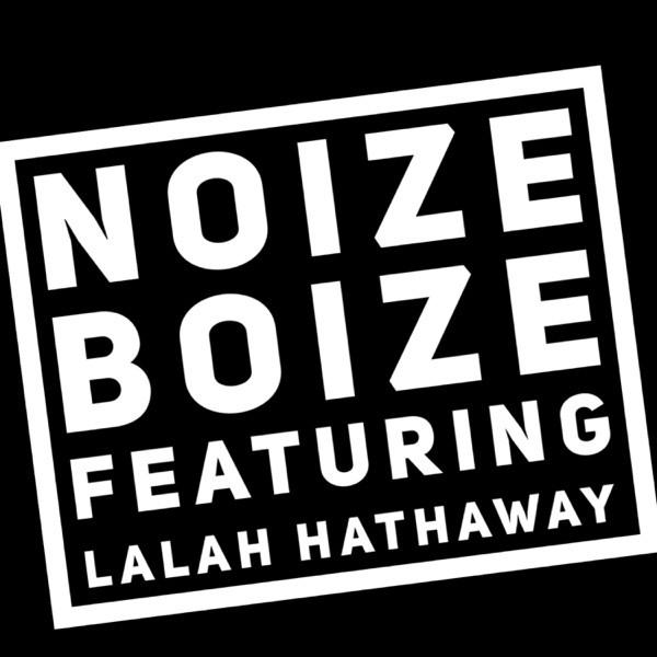 Noize Boize feat. Lalah Hathaway - Waiting