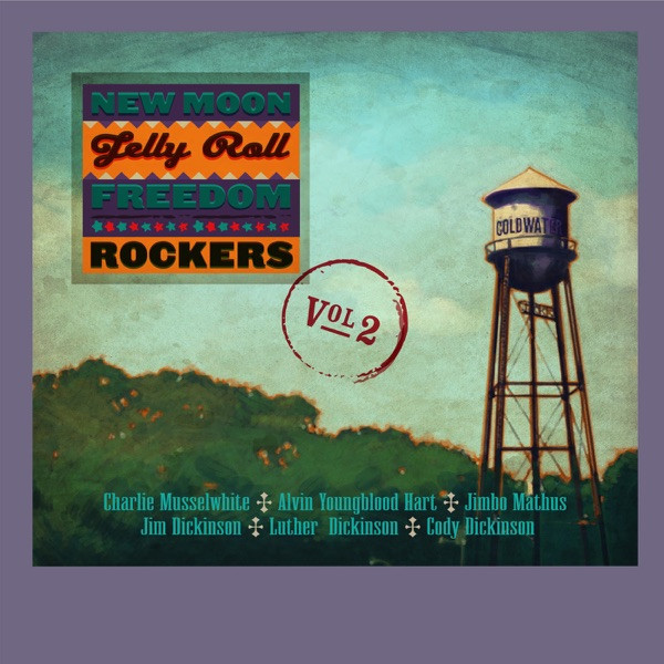New Moon Jelly Roll Freedom Rockers - Blues For Yesterday