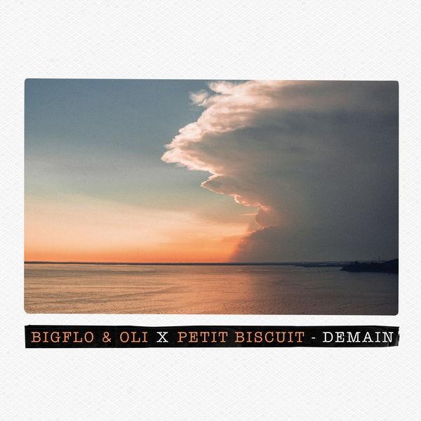 Demain - Bigflo & Oli X Petit Biscuit