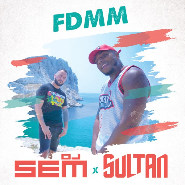 DJ Sem feat. Sultan - FDMM