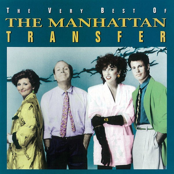 The Manhattan Transfer - Spice Of Life