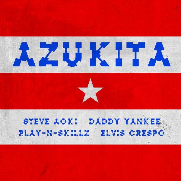 STEVE AOKI and Daddy Yankee - Azukita