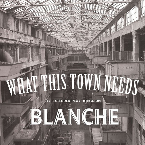 What This Town Needs