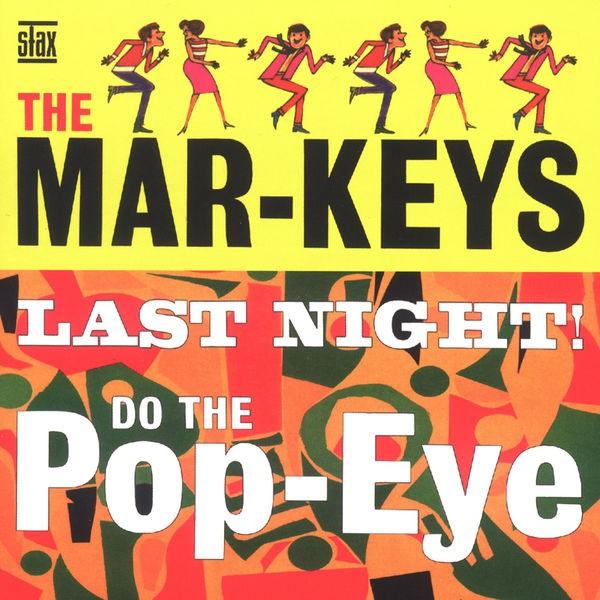 The Mar-Keys - Last Night