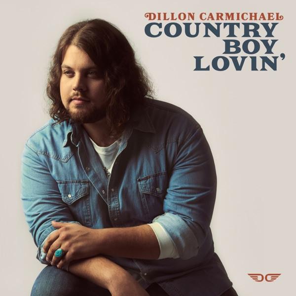 Dillon Carmichael - Country Boy Lovin'