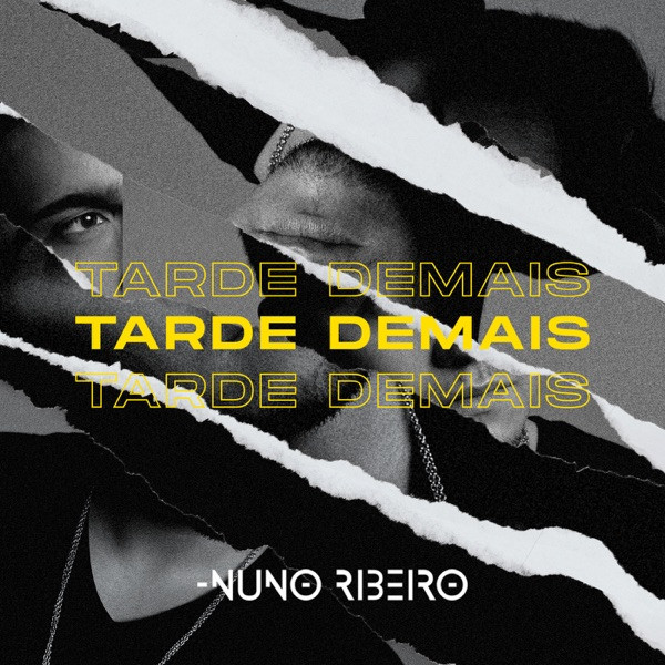 Nuno Ribeiro - Tarde Demais