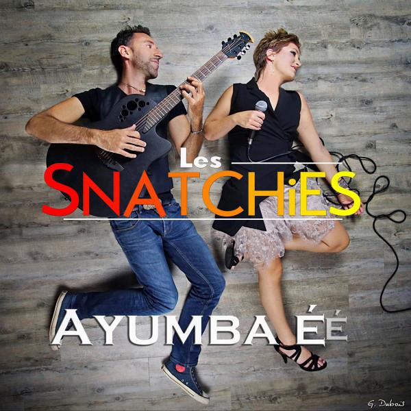 Les Snatchies - Ayumba E E
