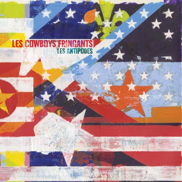 LES COWBOYS FRINGANTS - Ici-bas