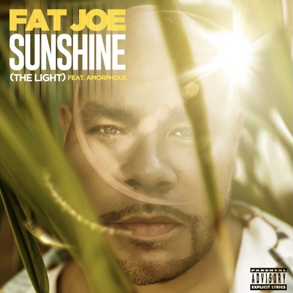 Fat Joe, DJ Khaled, Amorphous - Sunshine (The Light)