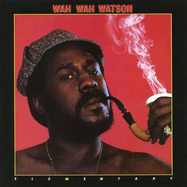 Wah Wah Watson - Good Friends