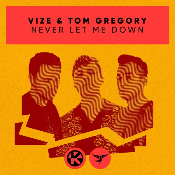 Vize and Tom Gregory - Never let me down