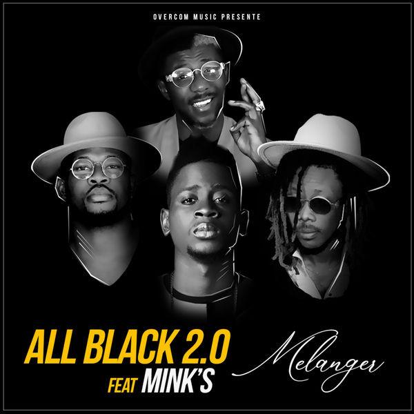 All Black 2.0 Feat Mink's - Melanger