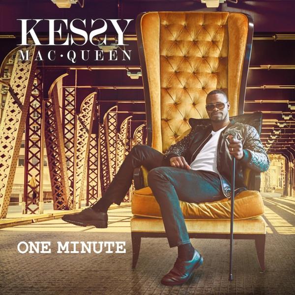 Kessy Mac Queen - One minute