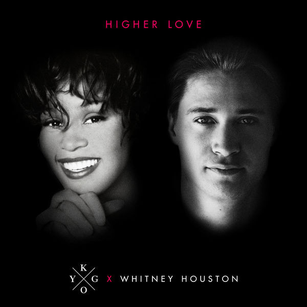 Kygo ft. Whitney Houston - Higher Love