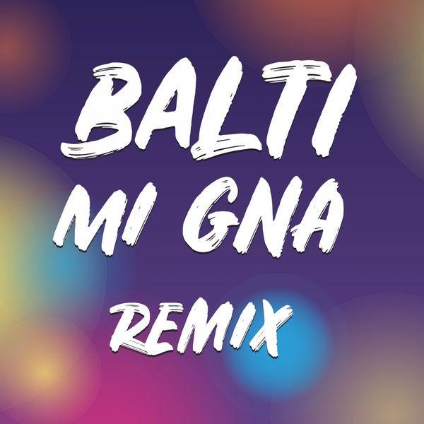 Mi Gna - Remix