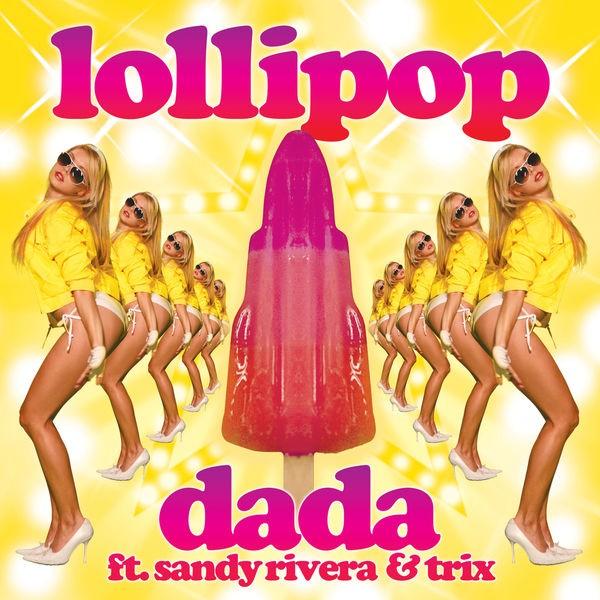 Dada - Lollipop