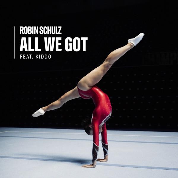 Robin Schulz + Kiddo - All We Got