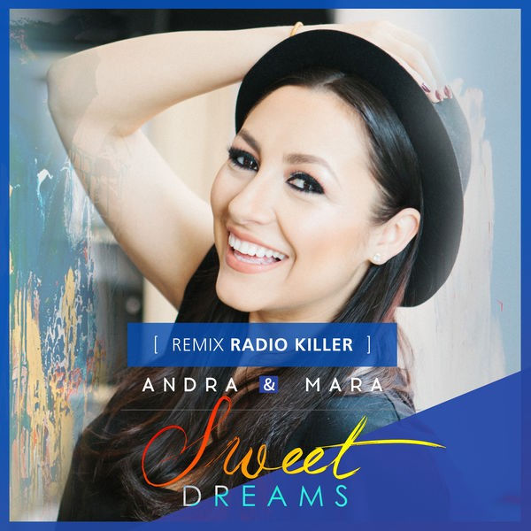 Sweet Dreams - Radio Killer Remix