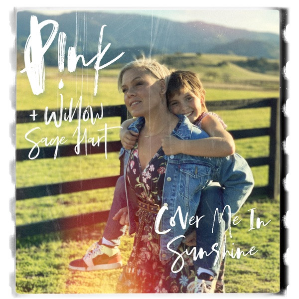 PINK - Cover Me In Sunshine.