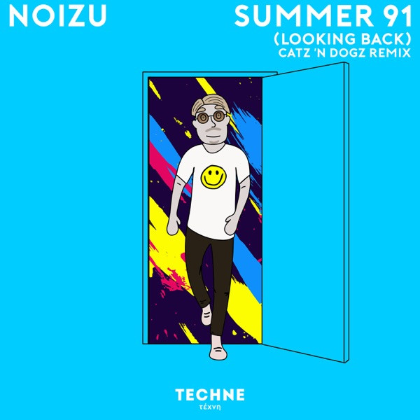 Noizu, Catz 'n Dogz - Summer 91 (Looking Back) (Catz 'n Dogz Remix)