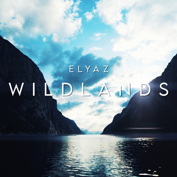 ELYAZ - Wildlands