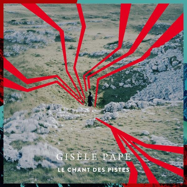 GISÈLE PAPE - Le Chant Des Pistes