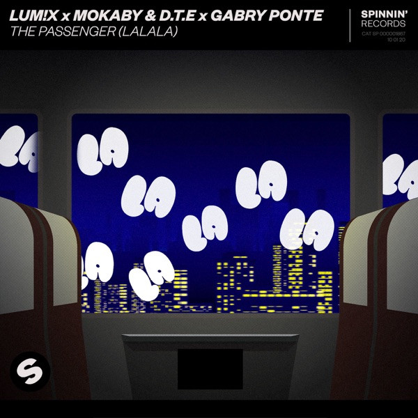 Lum!x, Mokaby and D.T.E and Gabry Ponte - The passenger (Lalala)