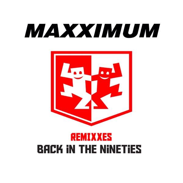 Back in the Nineties (Joachim Garraud remix) - MAXXIMUM FEAT MIRIAM LOVE