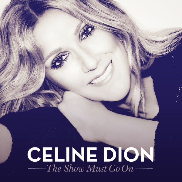CELINE DION - The Show Must Go On (RLX_vers)