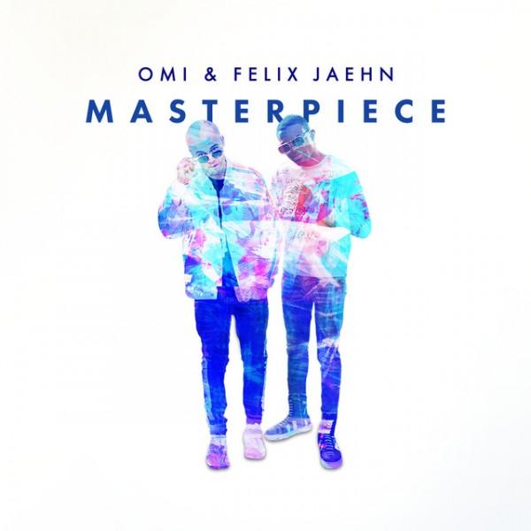 Masterpiece (with Felix Jaehn)