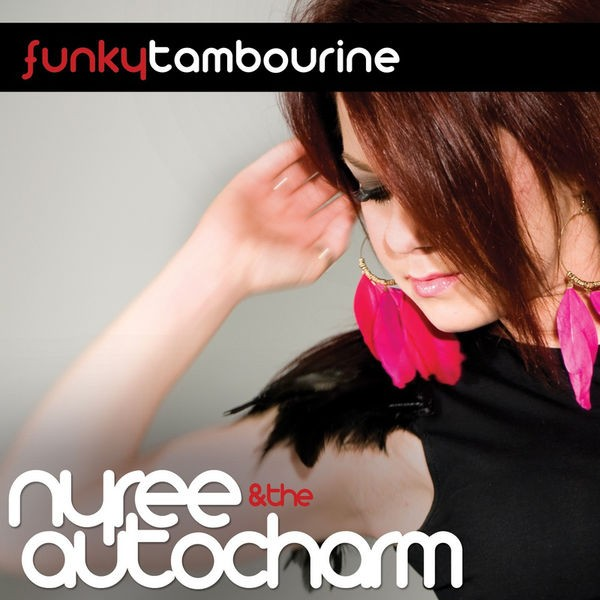 Nyree & The Auto Charm - Funky Tambourine