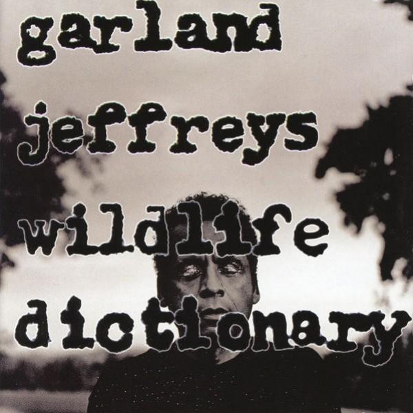 Garland Jeffreys - Gotta Get Away From This World