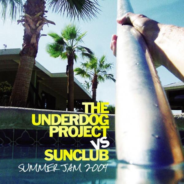The Underdog Project - Summer jam