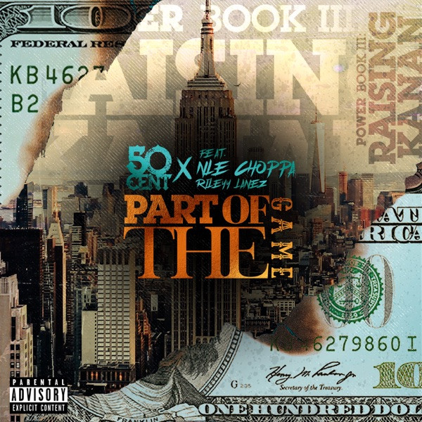50 Cent - Part Of The Game (f. NLE Choppa & Rileyy Lanez)