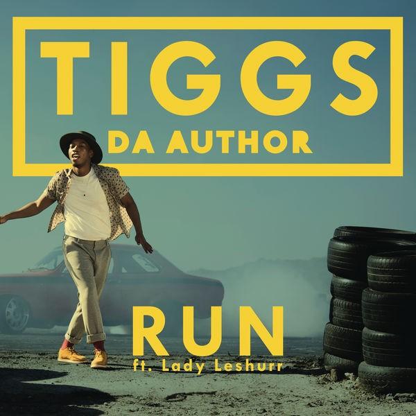 Tiggs Da Author - Run