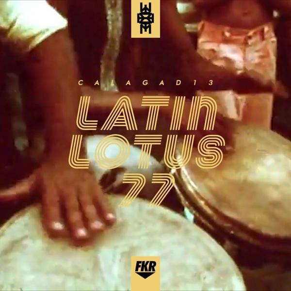 Calagad 13 - Latin Lotus 77 (Extended Mix)