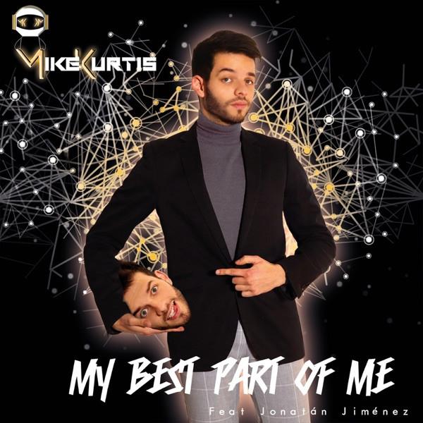Mike Kurtis Jonatan Jimenez - Best Part Of Me