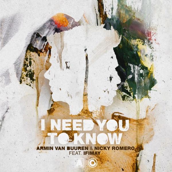 ARMIN VAN BUUREN NICKY ROMERO - I NEED YOU TO KNOW