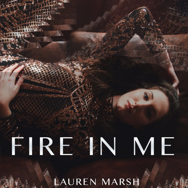 Lauren Marsh - Fire In Me
