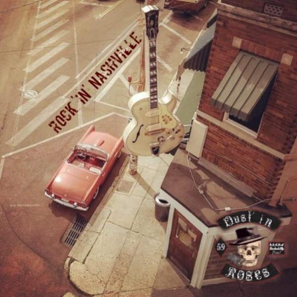 Dust'In Roses - Rock in Nashville