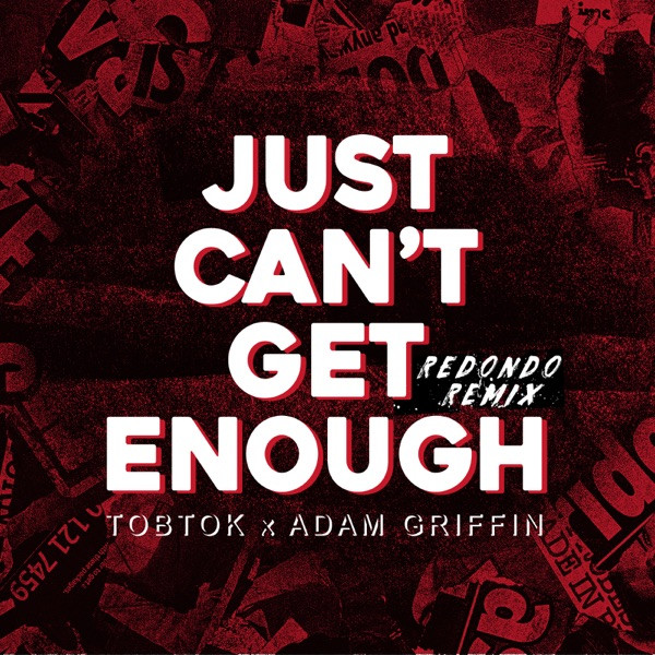 Tobtok, Adam Griffin, Redondo - Just Can't Get Enough (Redondo Remix) - Extended Mix