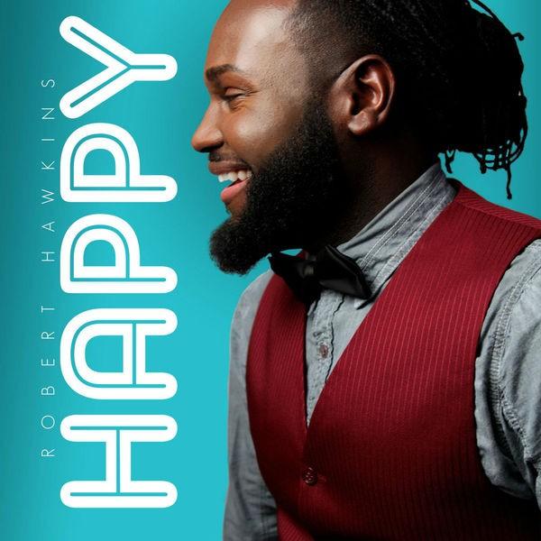 Robert Hawkins - Happy
