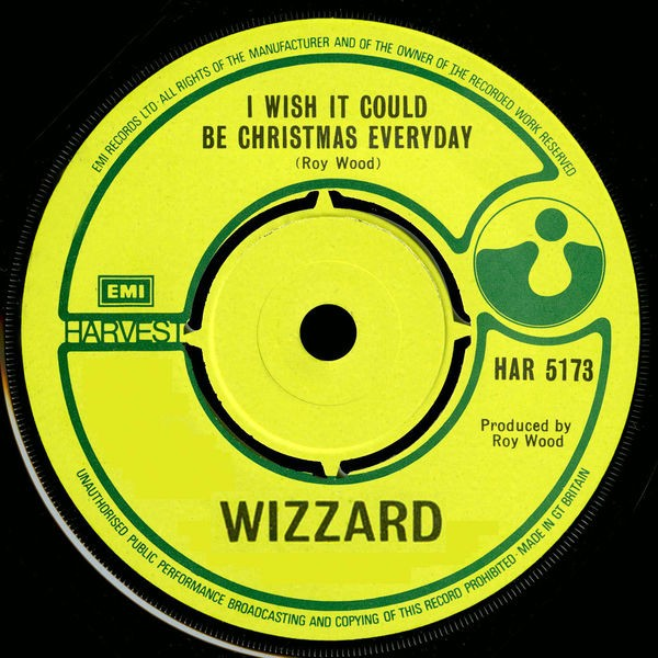 I Wish It Could Be Christmas Everyday (2006 Digital Remaster)